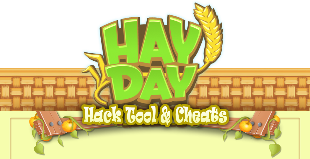 Hay Day Hack Tool No Survey